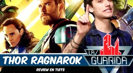 La Guarida: 'Thor: Ragnarok', review en tuits