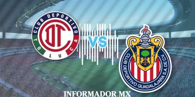 Minuto a minuto: Toluca vs Chivas